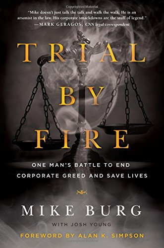 Trial By Fire by Mike Burg